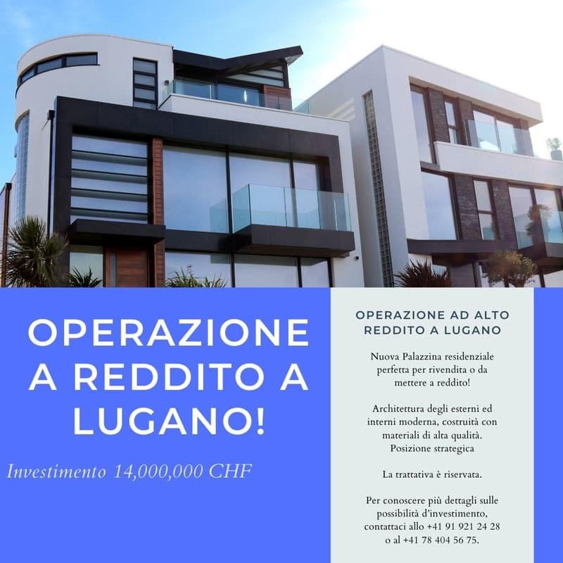 Operazione a Reddito a Lugano