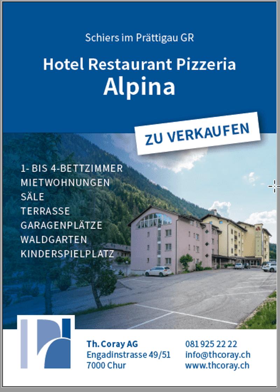 Schiers im Prättigau GR Hotel Restaurant Pizzeria Alpina zu verkaufen